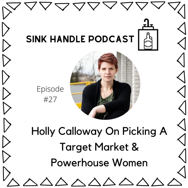 Sink Handle Podcast Episode 27